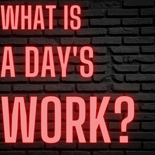 A Days Work